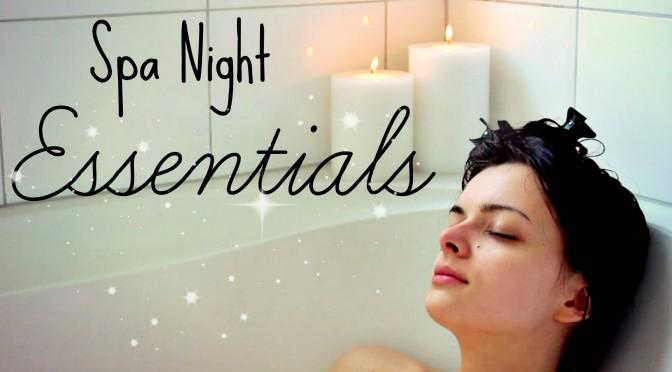 Spa Night Essentials