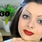 Makeup History: 1930's