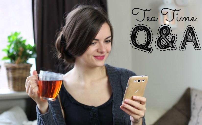 Tea Time Q&A